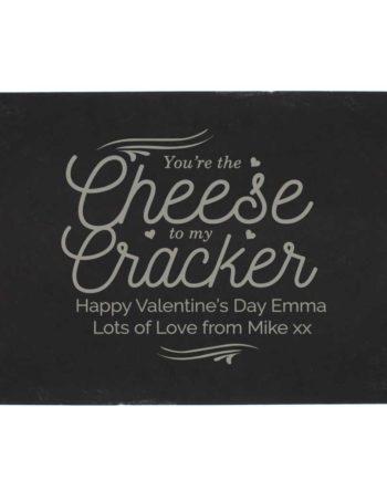 Personalised Cheese To My Cracker Slate Cheeseboard