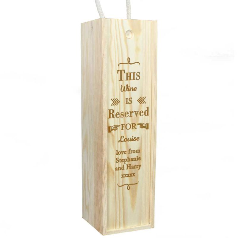 Personalised 'Reserved For' Wooden Drinks Bottle Box