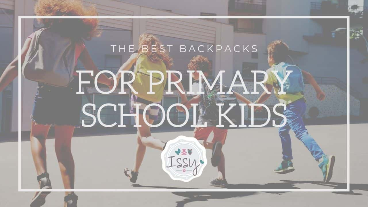 the best backpacks for primary school kids