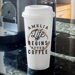 Personalised 'Life Begins After Coffee' Double Walled Travel Mug