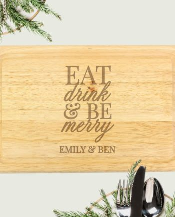 Personalised Eat Drink & Be Merry Wooden Chopping Board