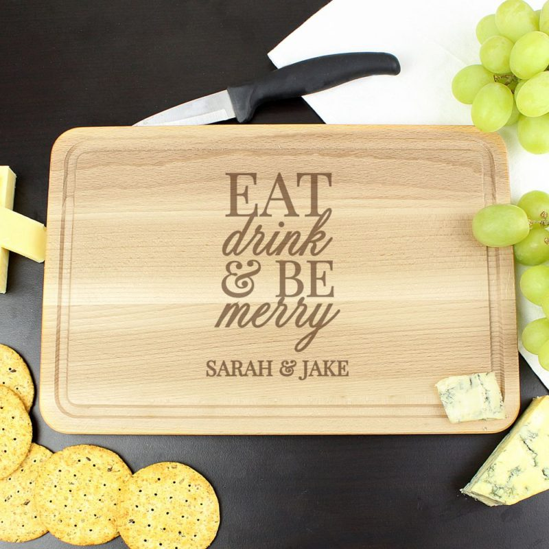 Personalised 'Eat Drink & Be Merry' Chopping Board