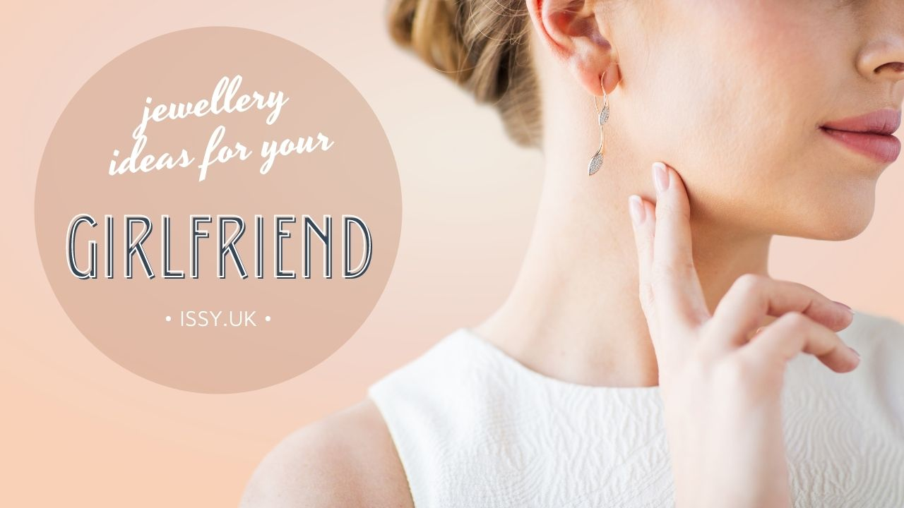 jewellery for girlfriends