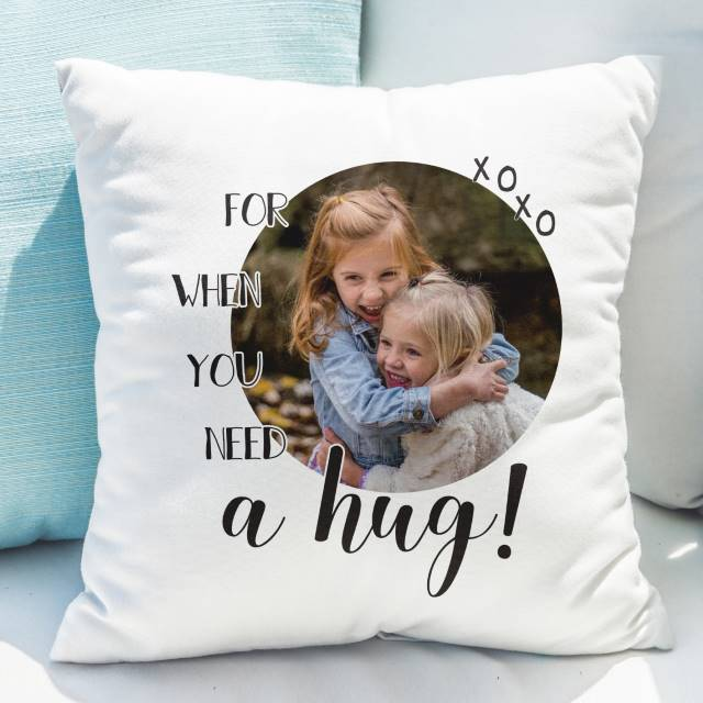 Personalised 'Need A Hug' Photo Upload Cushion