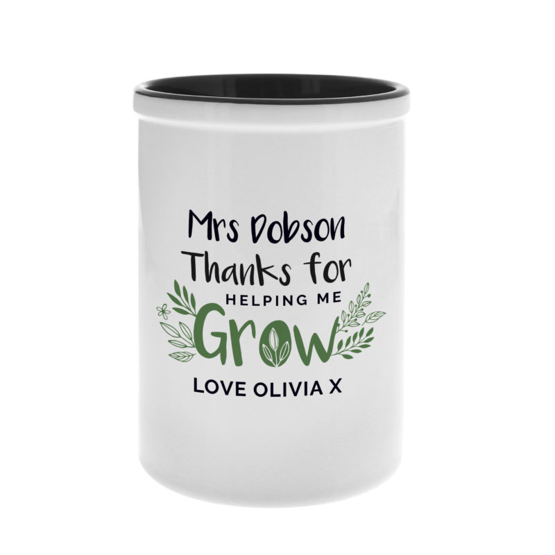Personalised 'Thanks For Helping Me Grow' Ceramic Stationery Pot